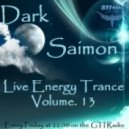 Dark Saimon - Live Energy Trance Vol. 13 [22.02.2013]