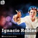 Ignacio Robles - She's Mine (Original Mix)