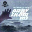 Becca feat Jay Jacob - Away From Me (Dirt Cheap (USA) Remix)