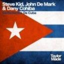 Steve Kid, John De Mark, Dany Cohiba - Sentimientos De Cuba (DJ Fronter Remix)