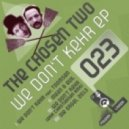 The Chosen Two - We Don't Kehr (feat. Toomsen)