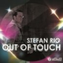 Stefan Rio - Out Of Touch (Club Mix)