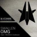 Swallen - OMG (Skate Remix)