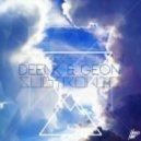 Geon Feat Deenk - Subtronic
