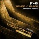 F-6 - Genre (Original Mix)