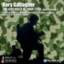 Rory Gallagher - The Sun Rises In Your Eyes (Song For Heroes) (Original Mix)
