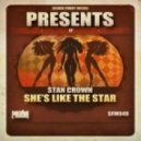 Stan Crown - She's Like the Star (Original Mix)