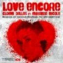 Clown Dallas feat. Miranda Nicole - Love Encore (Groove Assassin Alternate Mix)