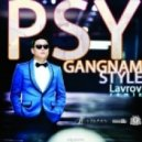 Psy - Gangnam Style (Lavrov Remix)