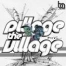 Pillage The Village - Collide (Original Mix)