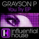 Grayson P - You Try (Ben Malone Remix)