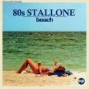 80's Stallone - Beach (The Legendary 1979 Orchestra Remix)