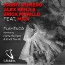 Harry Romero, Alex Kenui & Erick Morillo feat. Mati - Flamenco (Harry Romero & Erick Morillo Squirt mix)