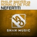 Ronald De Foe &  Philip Mayer - Nefertiti (Original Mix)