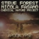 Steve Forest, Nicola Fasano, Chemical Nature Project - Apocalypse (Original Mix)