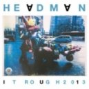 Headman - It Rough (Remain Remix)
