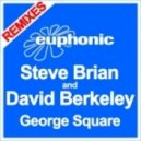 Steve Brian feat. David Berkeley - George Square (Steve Brian s Ocean Influence Mix)