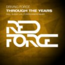 Driving Force - Through The Years (Original Mix)