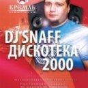 DJ Valera SnaFF - Classic Hits 2000