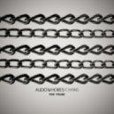 Audiowhores - Chains (Original Mix)