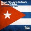 Steve Kid, John De Mark & Dany Cohiba - Sentimientos De Cuba (Mix 2)