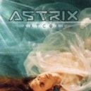 Astrix  - Monster (remix)