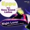 Eppu Feat. Sexy Sound Ladies - Night Lover (Eppu Remix Retouch)