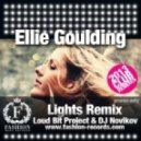 Ellie Goulding - Lights (Loud Bit Project & Dj Novikov Radio Edit)