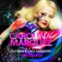 Carolina Marquez Feat. Flo Rida & Dale Saunders - Sing La La La (E-Partment Extended Mix)