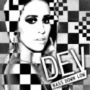 Dev ft. The Cataracs  - Bass Down Low (Nick Mathon Moombahton Bootleg)