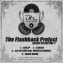 The Flashback Project - I Swear (Original Mix)