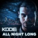 Kodie  -  All Night Long