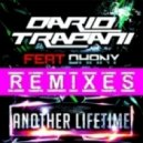 Dario Trapani feat. Dhany - Another Lifetime (Stefano Carparelli Remix)