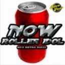 Roller Idol feat Bonfeel Electro Band - Now