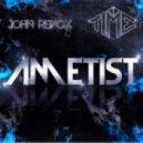 John Revox & Time - Ametist
