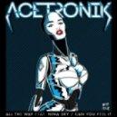 Acetronik - Can You Feel It (Original Mix)