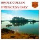 Bruce Cullen - Princess Bay (Original Mix)