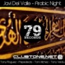 Javi Del Valle - Arabic Night (Tony Roguez Remix)