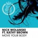 Nick Wolanski feat. Kathy Brown - Move Your Body (D.O.N.S. Remix)
