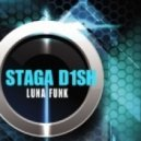 Staga D1sh - Big Shindig