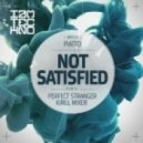 Piatto - Not Satisfied (Original Mix)