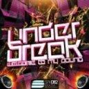 Under Break - In the Wow (Original Mix)