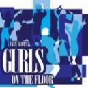 Nev Scott - Gurls On The Floor (Original Mix)