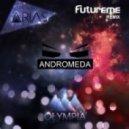 Arias - Andromeda (Futureme Remix)