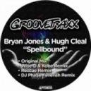 Bryan Jones, Hugh Cleal - Spellbound (Original Mix)