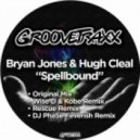 Bryan Jones, Hugh Cleal - Spellbound (Rescue Remix)