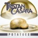 Tristan Casara - Potatoes (Original Mix)