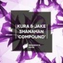 KURA & Jake Shanahan  -  Compound (Original Mix)