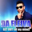 Da Fleiva - Get Out (Of My Mind) (Extended Version)