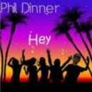 Phil Dinner - Hey (Original Mix)